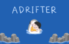 ADRIFTER: Prologue